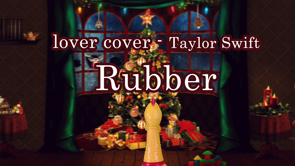 Rubber - lover cover - Taylor Swift (Cover By: Rubber chicken)