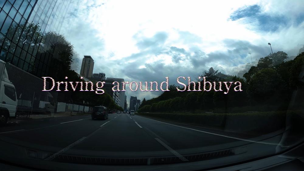 Driving around Shibuya - 自粛解除後の渋谷を回ってみた